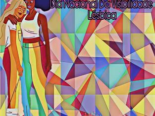 Dia Nacional da Visibilidade Lésbica: ampliação de políticas e canais de denúncia salvam vidas