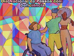 Dia Nacional de Luta da Pessoa com Deficiência: uma celebração pela inclusão