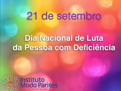 21 de setembro - Dia Nacional de Luta da Pessoa com Deficiência
