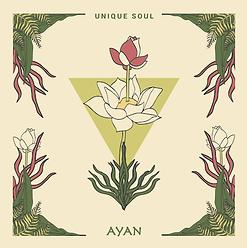 Ayan - Unique Soul