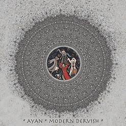 Modern Dervish - Ayan