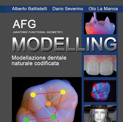 AFG Modelling by Alberto Battistelli, Dario Severino, Oto La Manna