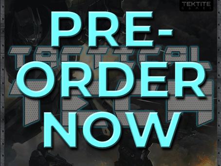 PRE-ORDER for Tactical Tech has begun.