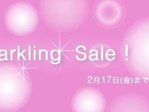 *Sparkling Sale !* 本日スタート~2/17まで