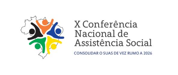 Logo da 10ª Conferência Nacional de Assistência Social lema: Consolidar o SUAS de vez rumo a 2026