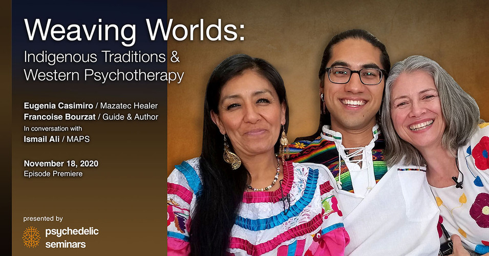 Weaving Worlds: Indigenous Traditions & Western Psychotherapy