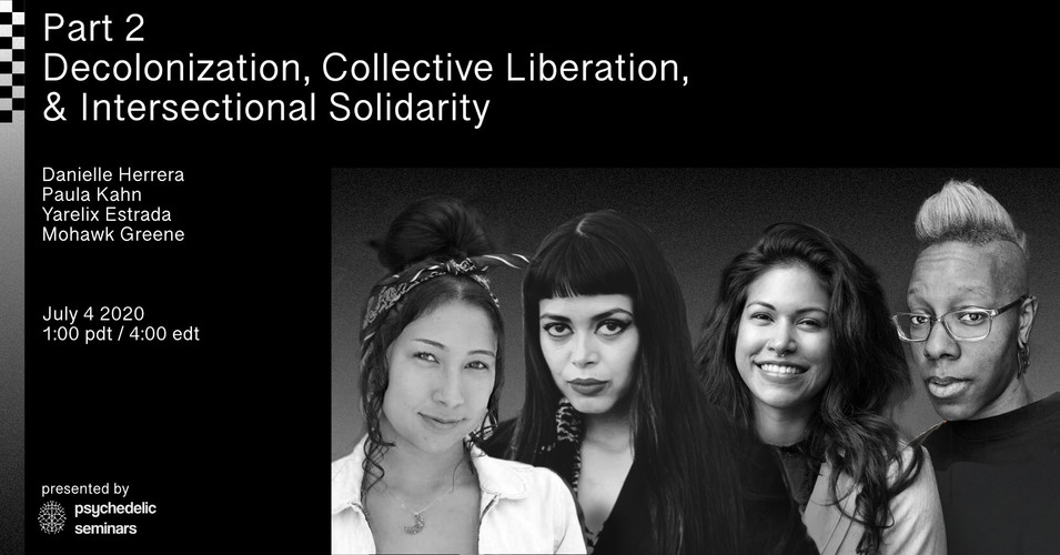 Part 2: Decolonization, Collective Liberation, & Intersectional Solidarity