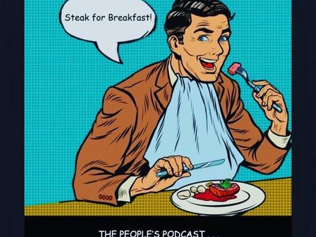 Steak for Breakfast Podcast