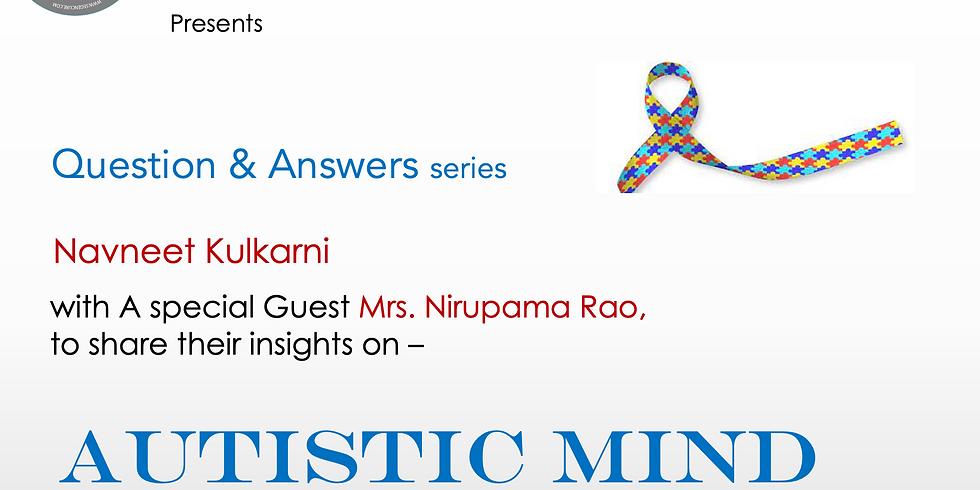Q&A series with Navneet Kulkarni - AUTISTIC MIND