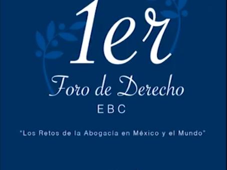1er Foro de Derecho EBC