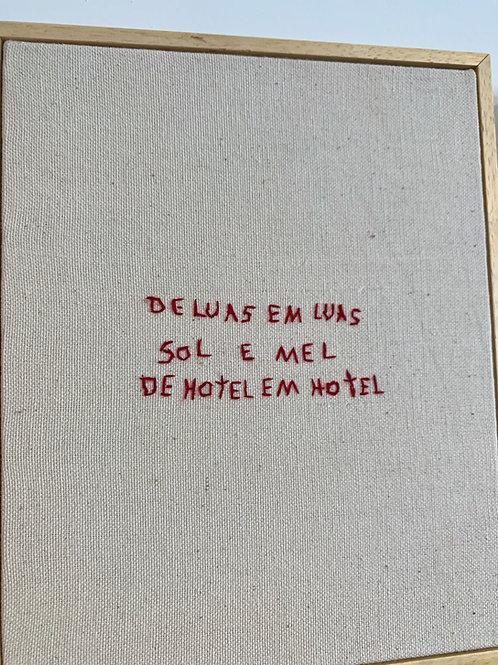 De luas em luas, sol e mel, de hotel em hotel