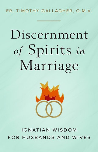 Discernment of Spirits in Marriage