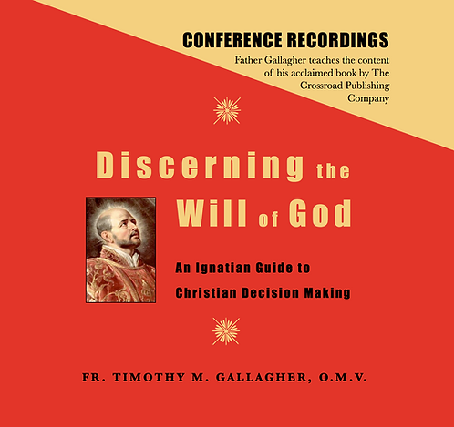 Discerning the Will of God: An Ignatian Guide to Decision Making (6 CDs)