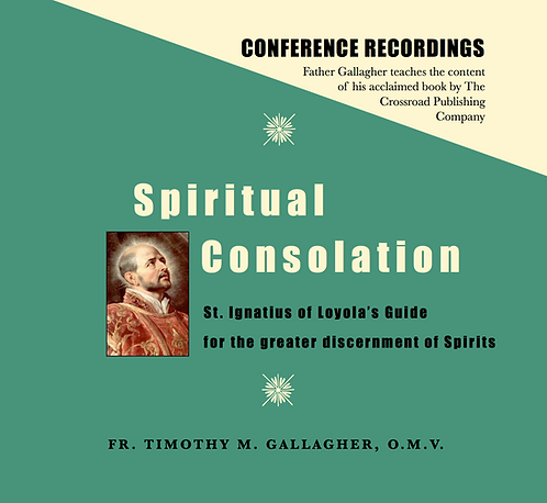 Spiritual Consolation: St Ignatius' Guide for the Greater Discernment (8 CDs)