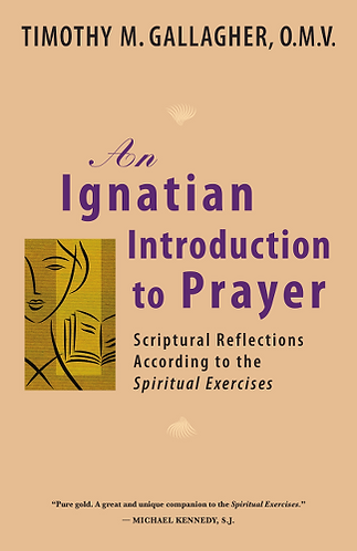 An Ignatian Introduction to Prayer: Scriptural Reflections