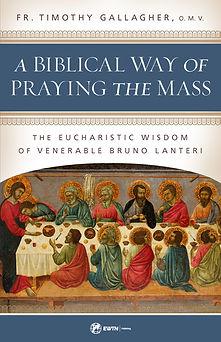Biblical Way of Praying the Mass, final