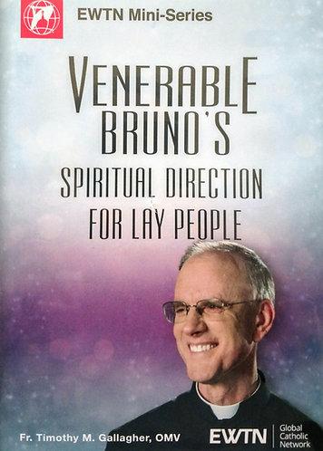 Venerable Bruno's Spiritual Direction fo Lay People