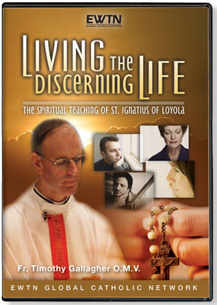Living the Discerning Life: The Spiritual Teaching of St. Ignatius (5 DVDs)