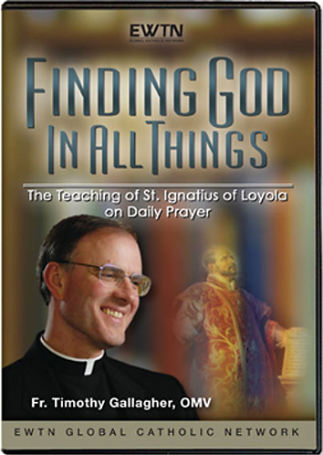 Finding God in All Things: The Teaching of St. Ignatius on Prayer (4 DVDs)