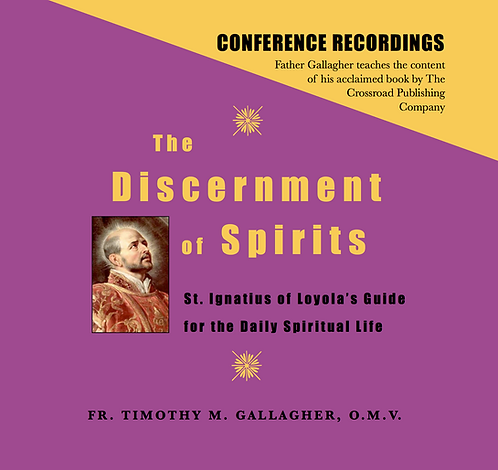 The Discernment of Spirits: St. Ignatius' Guide for the Spiritual Life (8 CDs)