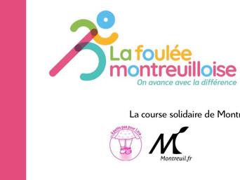 La foulée Montreuilloise : une course populaire et solidaire !