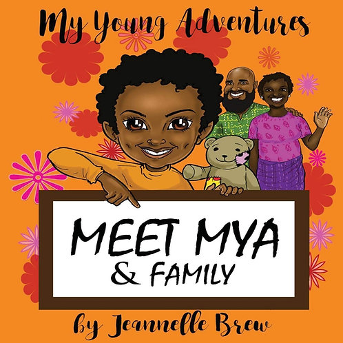 My Young Adventures: Meet Mya & Family (Paperback)