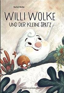 Willi Wolke und der kleine Spatz