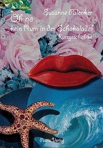 Oh no... kein Rum in der Schokolade von Susanne Palenker