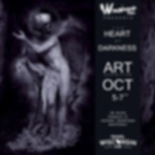 The Heart of Darkness Art Exhibition October 5-7th 2018 in historic downtown Manitowoc
