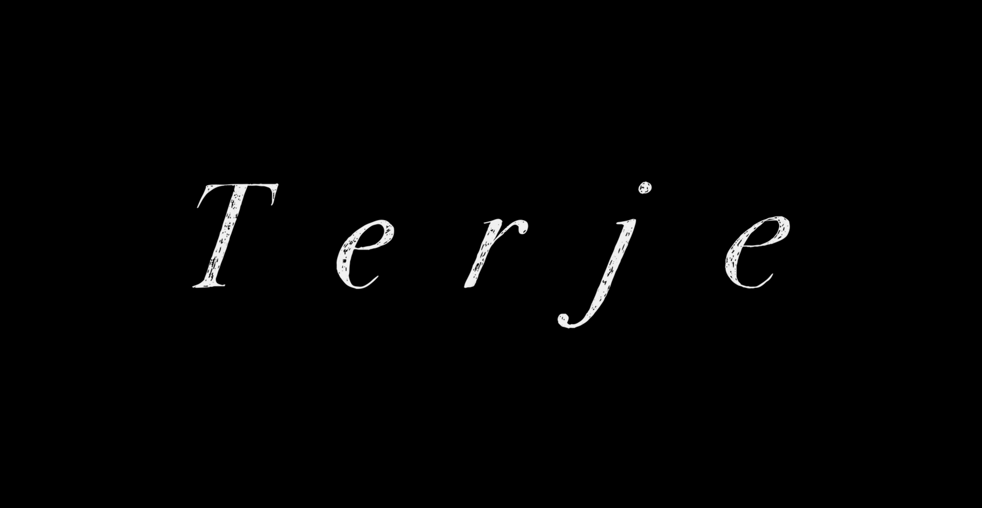 Terje (premiere fall 2020)