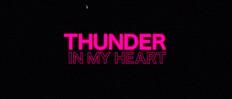 Thunder in my heart (B-Reel, Amy Deasismont)