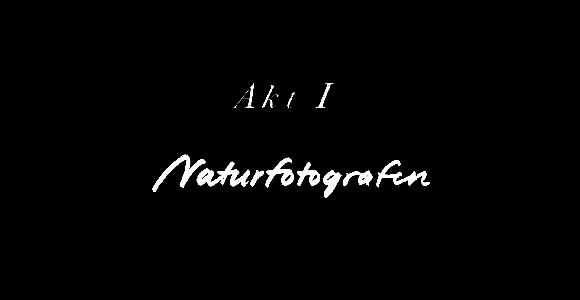 Akt 1 - Naturfotografen.png
