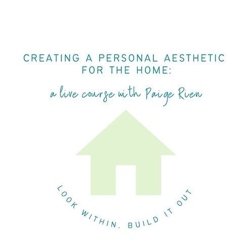 How to Build a Personal Aesthetic for the Home