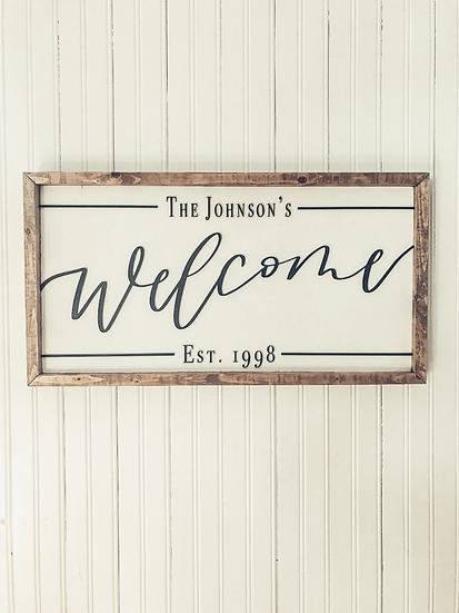 Custom Welcome Sign