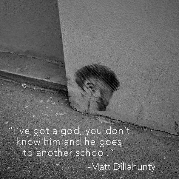 Ive got a god - Matt Dillahunte.JPG