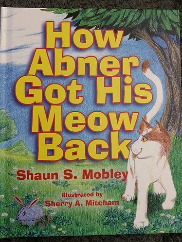 How Abner Got his Meow Back - book
