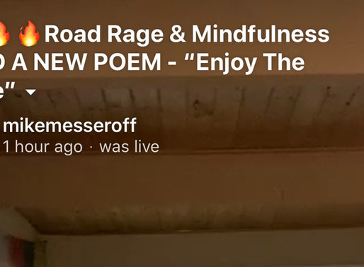 """Road Rage & Mindfulness and a new poem - """"Enjoy The Ride"""""""