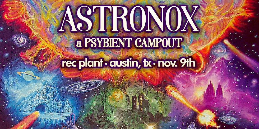 Astronox: A Downtempo Campout with Solar Fields and More at the Rec Plant