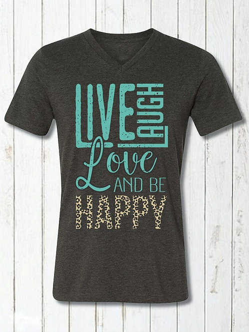 Live laugh love and be happy