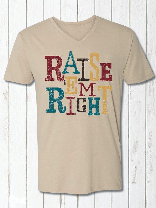 Raise Em' Right