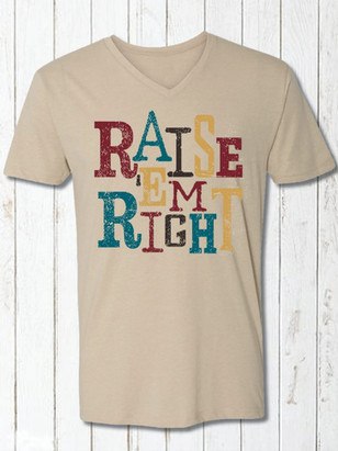 Raise 'Em Right