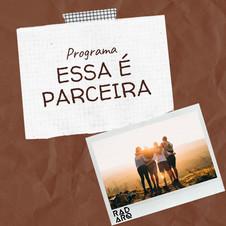 ESSA É PARCEIRA