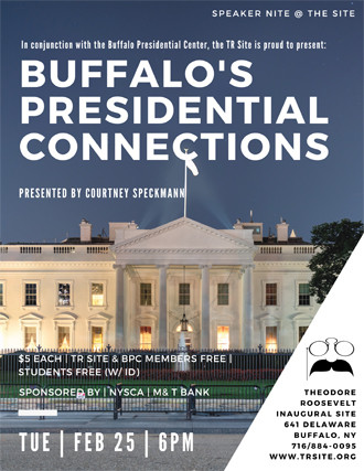 Buffalo's Presidential Connections