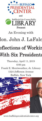 "Hon. John J. LaFalce ""Reflections of Working with Six Presidents"""