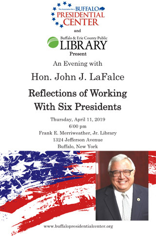 """Hon. John J. LaFalce """"Reflections of Working with Six Presidents"""""""