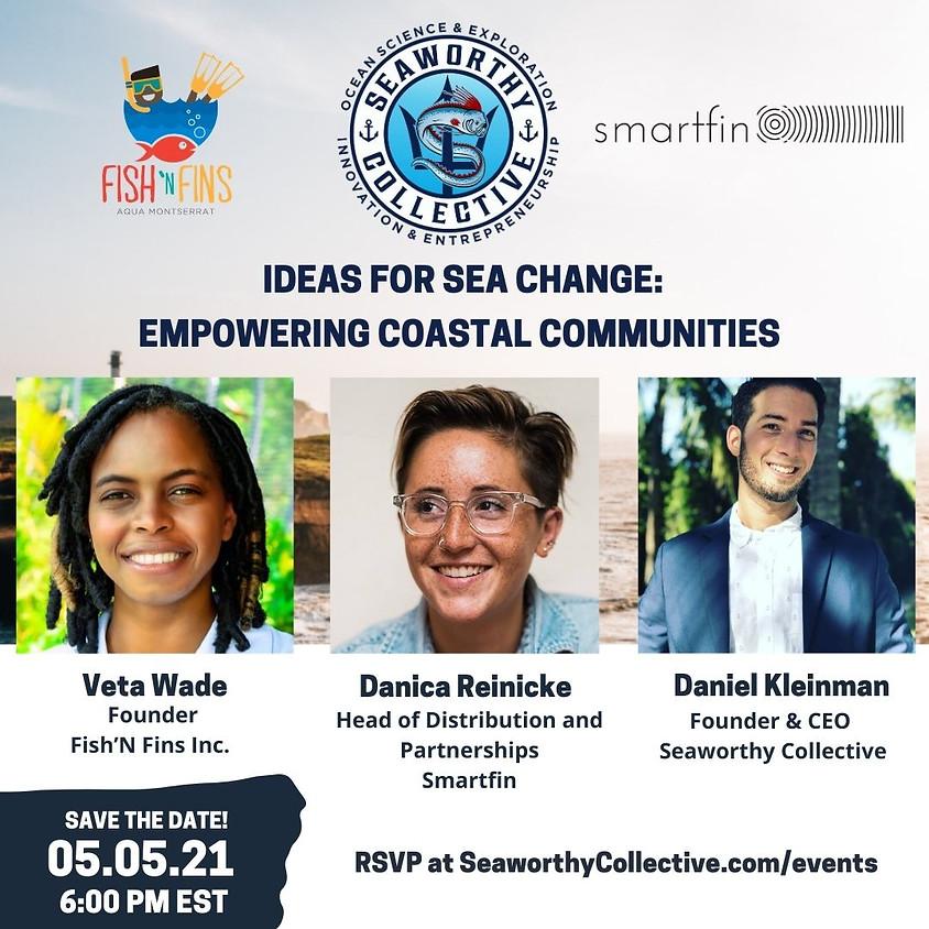 Ideas for Sea Change: Empowering Coastal Communities