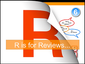 R is for Reviews.._