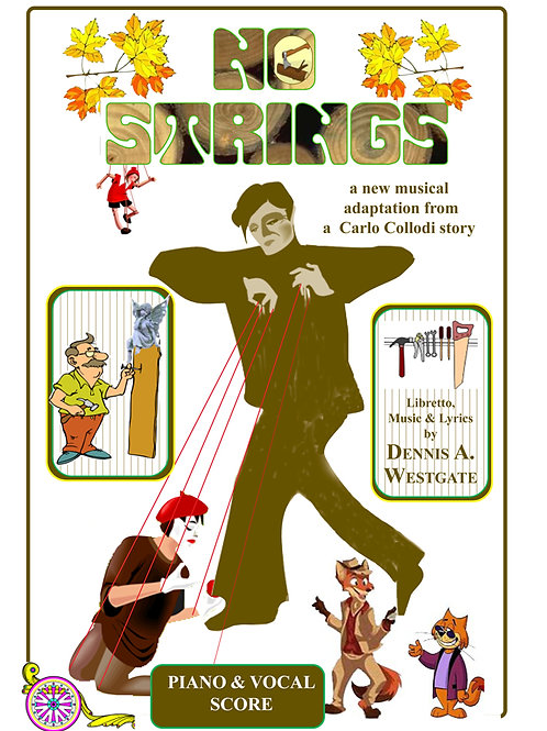 NO STRINGS  (a new adaptaion of Pinocchio)