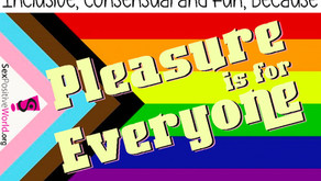 Pleasure is for Everyone - More than a Catchphrase