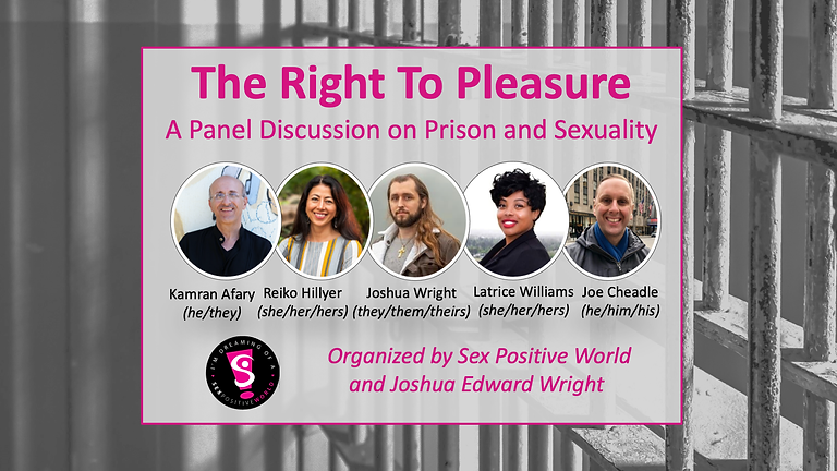 The Right to Pleasure: A Panel Discussion on Prison and Sexuality